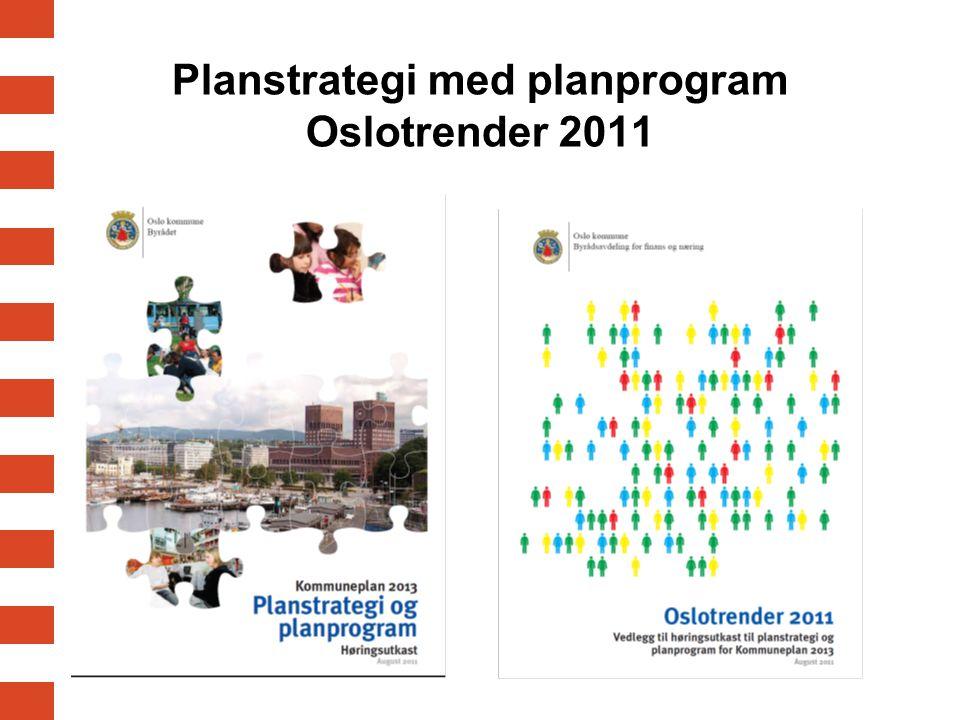 Planstrategi med planprogram Oslotrender 2011