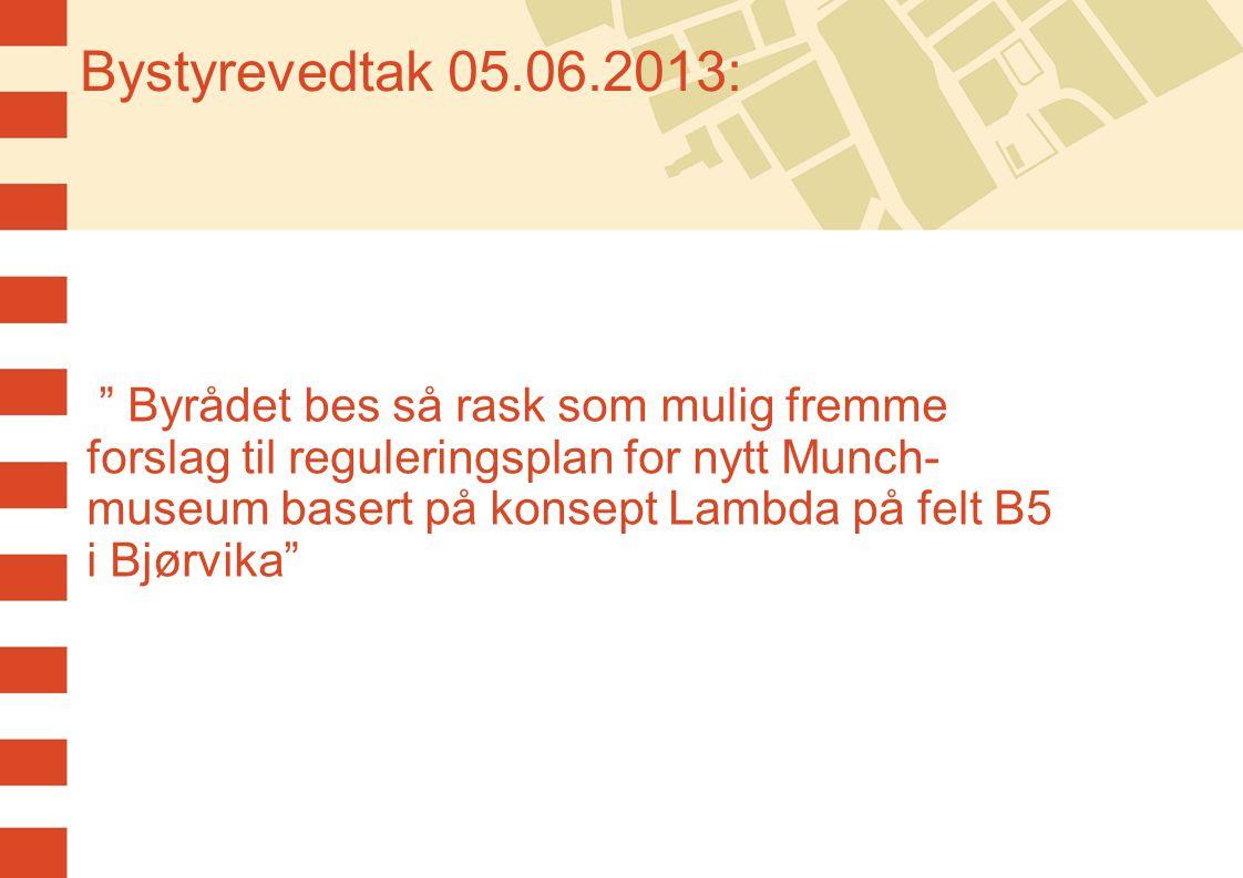Bystyrevedtak 05.06.2013: