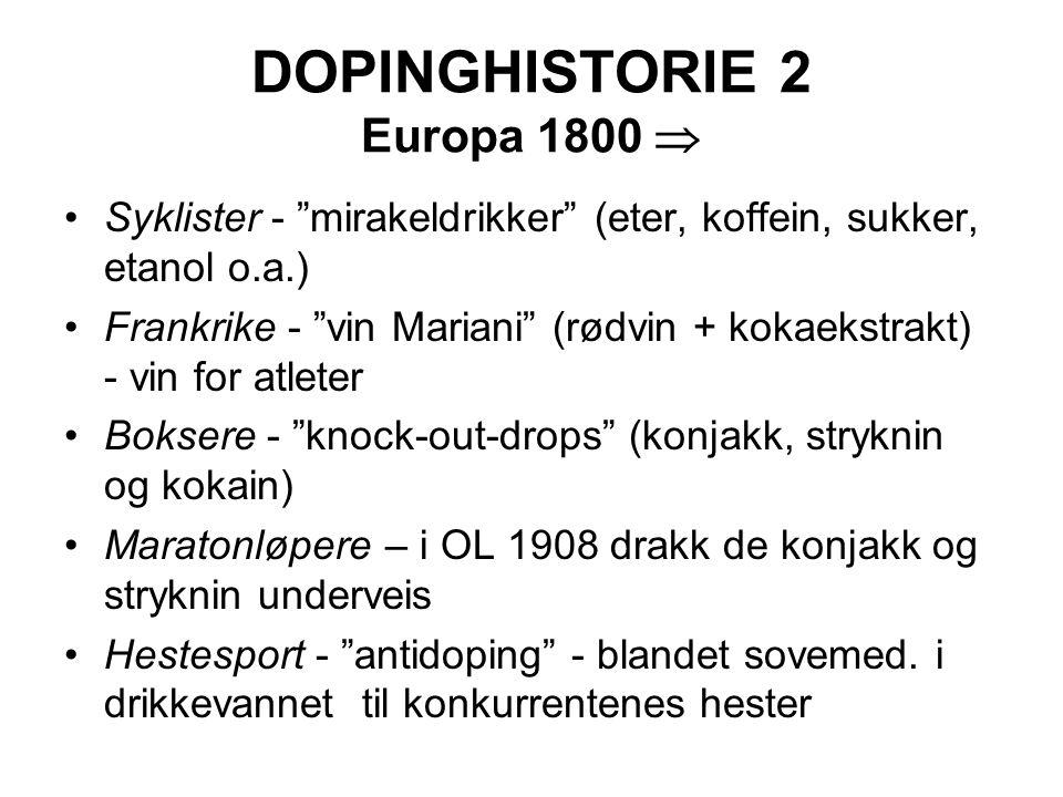 DOPINGHISTORIE 2 Europa 1800 