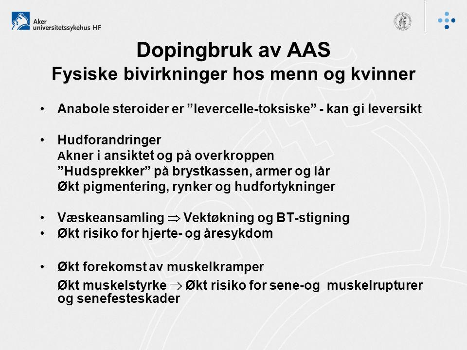 Dopingbruk av AAS Fysiske bivirkninger hos menn og kvinner