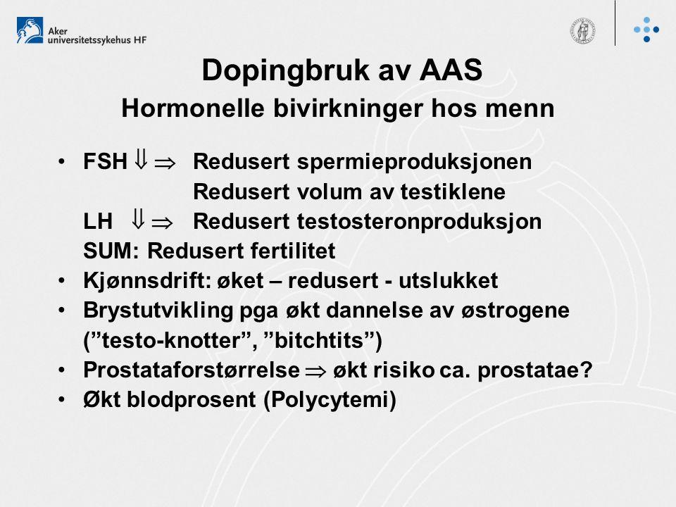 Dopingbruk av AAS Hormonelle bivirkninger hos menn