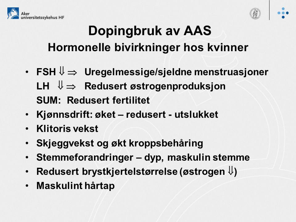 Dopingbruk av AAS Hormonelle bivirkninger hos kvinner