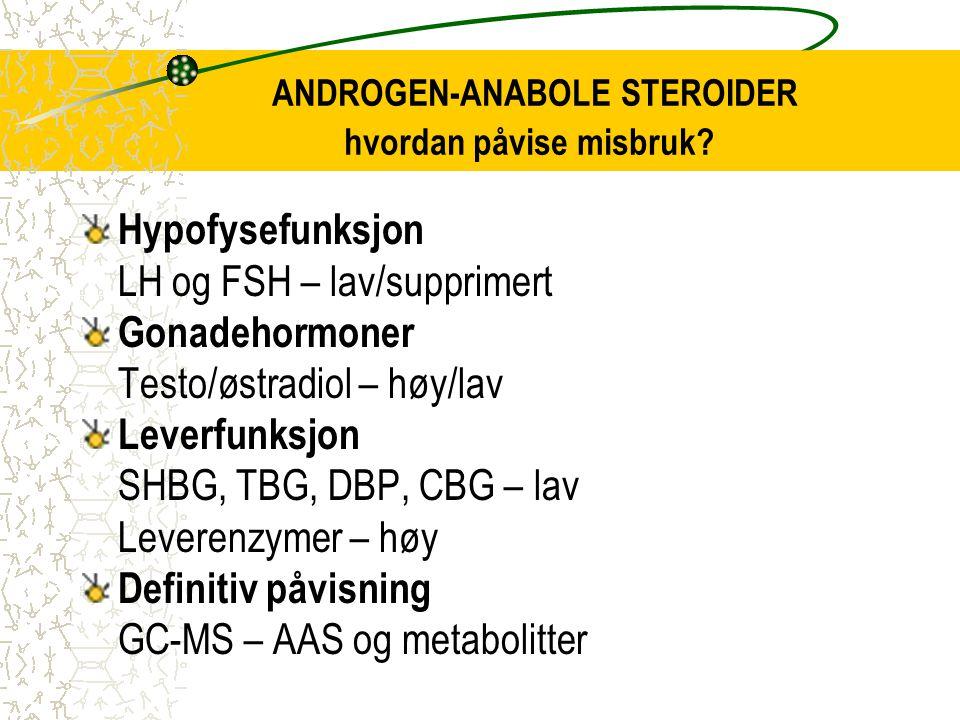 ANDROGEN-ANABOLE STEROIDER hvordan påvise misbruk
