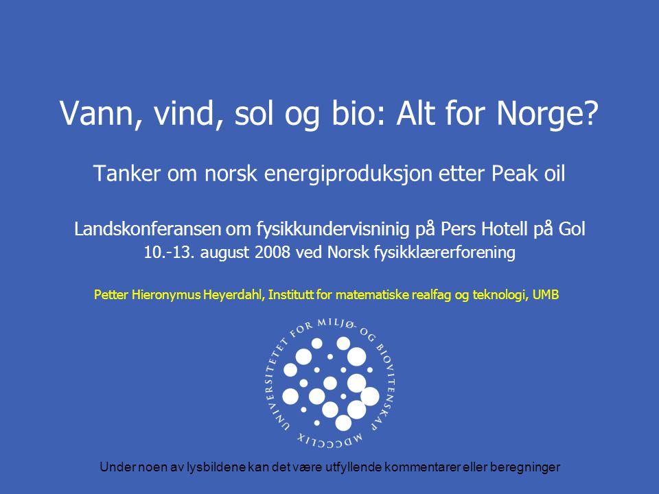 Vann, vind, sol og bio: Alt for Norge