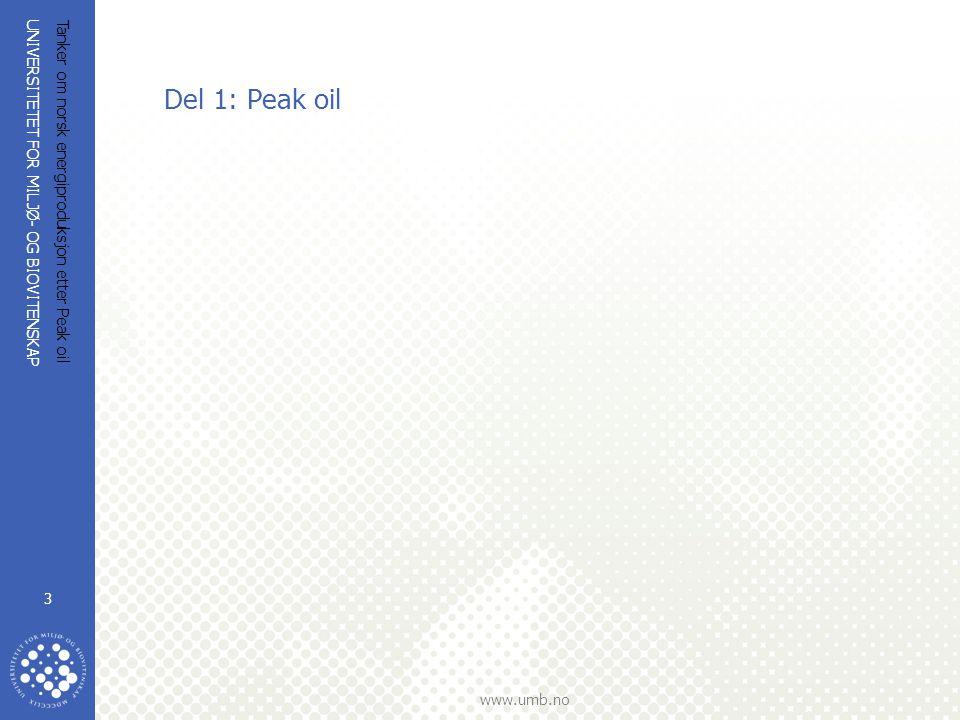 Del 1: Peak oil Tanker om norsk energiproduksjon etter Peak oil