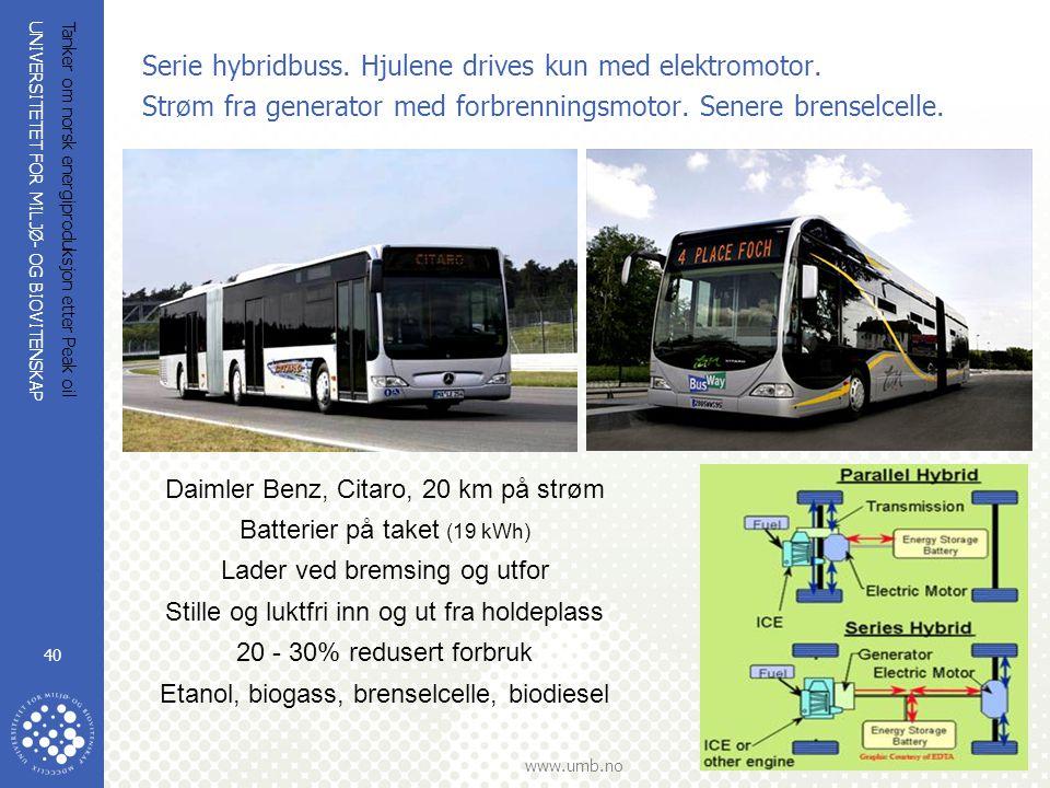 Serie hybridbuss. Hjulene drives kun med elektromotor