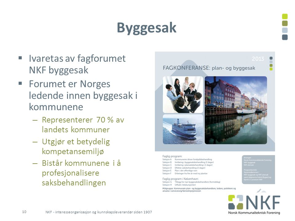 Byggesak Ivaretas av fagforumet NKF byggesak