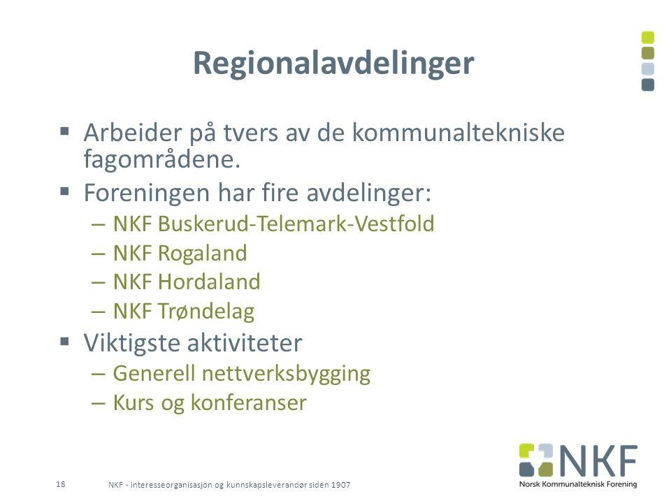Regionalavdelinger Arbeider på tvers av de kommunaltekniske fagområdene. Foreningen har fire avdelinger: