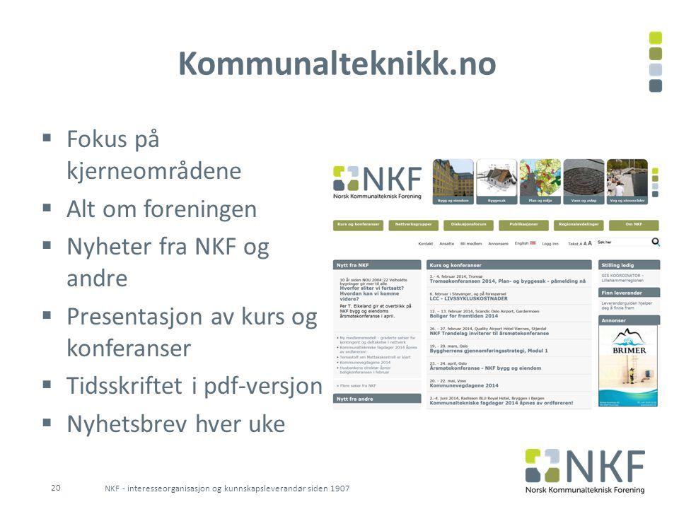 Kommunalteknikk.no Fokus på kjerneområdene Alt om foreningen