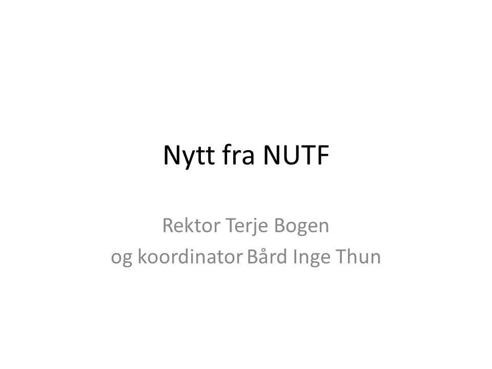 Rektor Terje Bogen og koordinator Bård Inge Thun