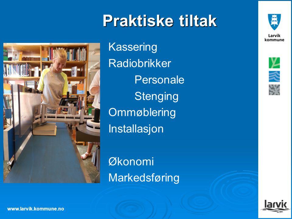 Praktiske tiltak Kassering Radiobrikker Personale Stenging Ommøblering