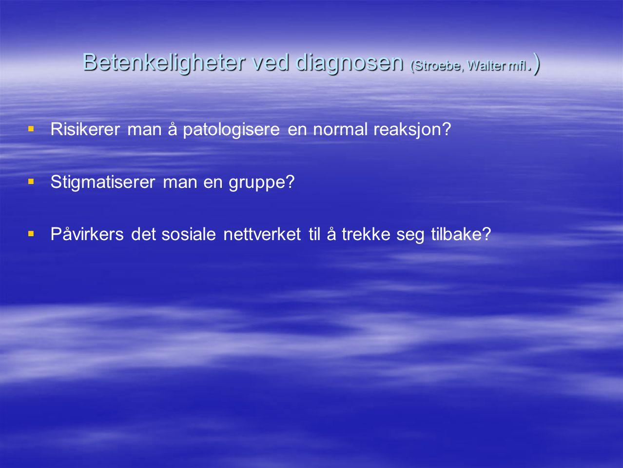 Betenkeligheter ved diagnosen (Stroebe, Walter mfl.)