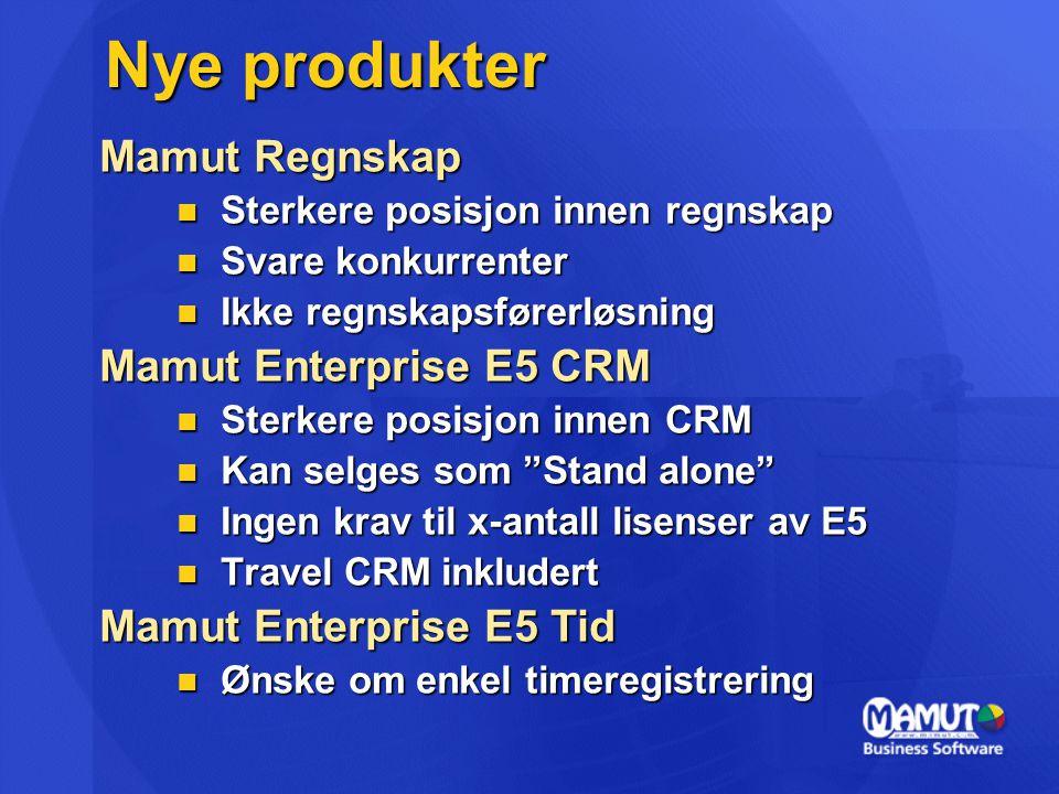Nye produkter Mamut Regnskap Mamut Enterprise E5 CRM