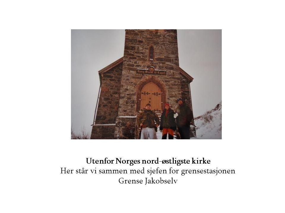 Utenfor Norges nord-østligste kirke