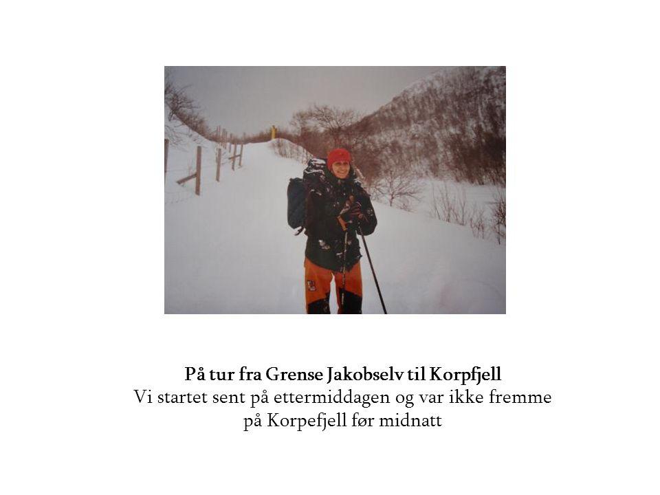 På tur fra Grense Jakobselv til Korpfjell