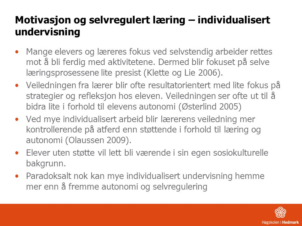 Motivasjon og selvregulert læring – individualisert undervisning