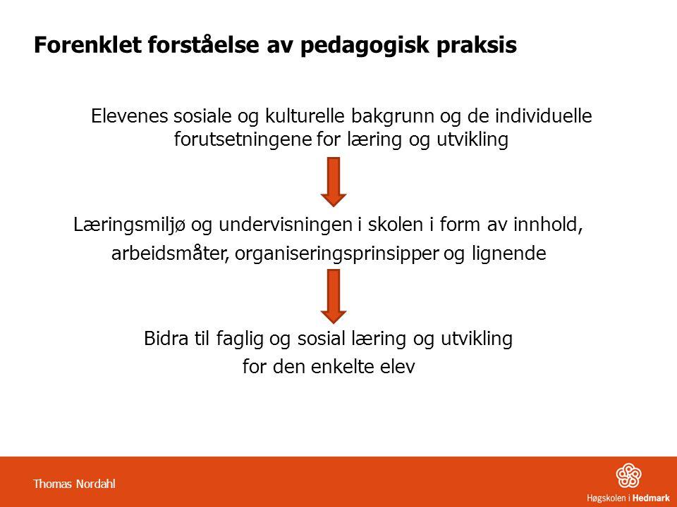 Forenklet forståelse av pedagogisk praksis