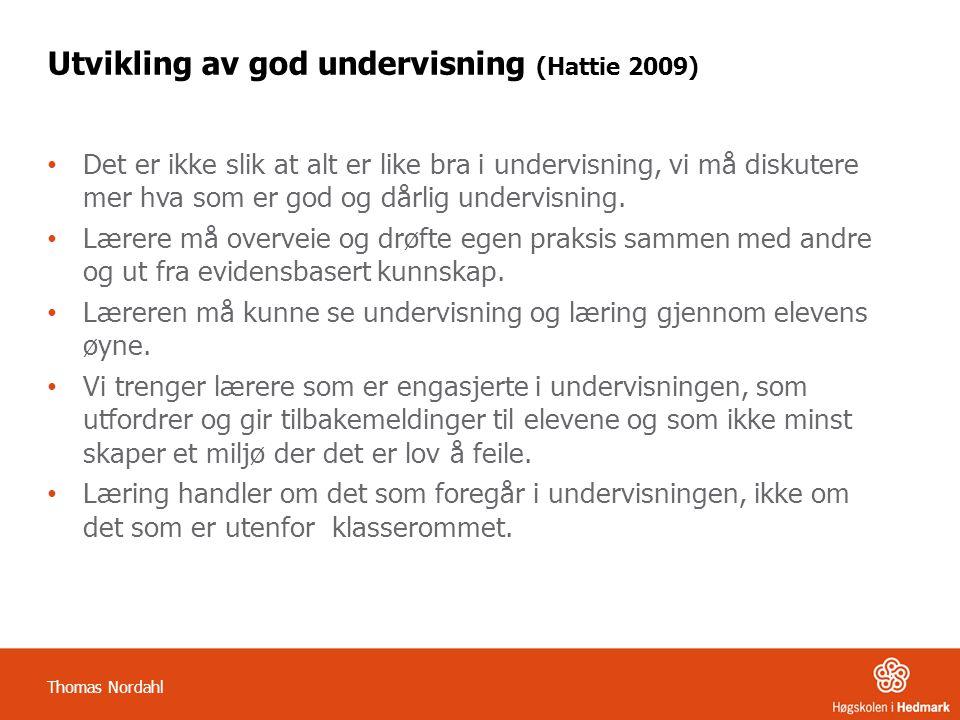 Utvikling av god undervisning (Hattie 2009)