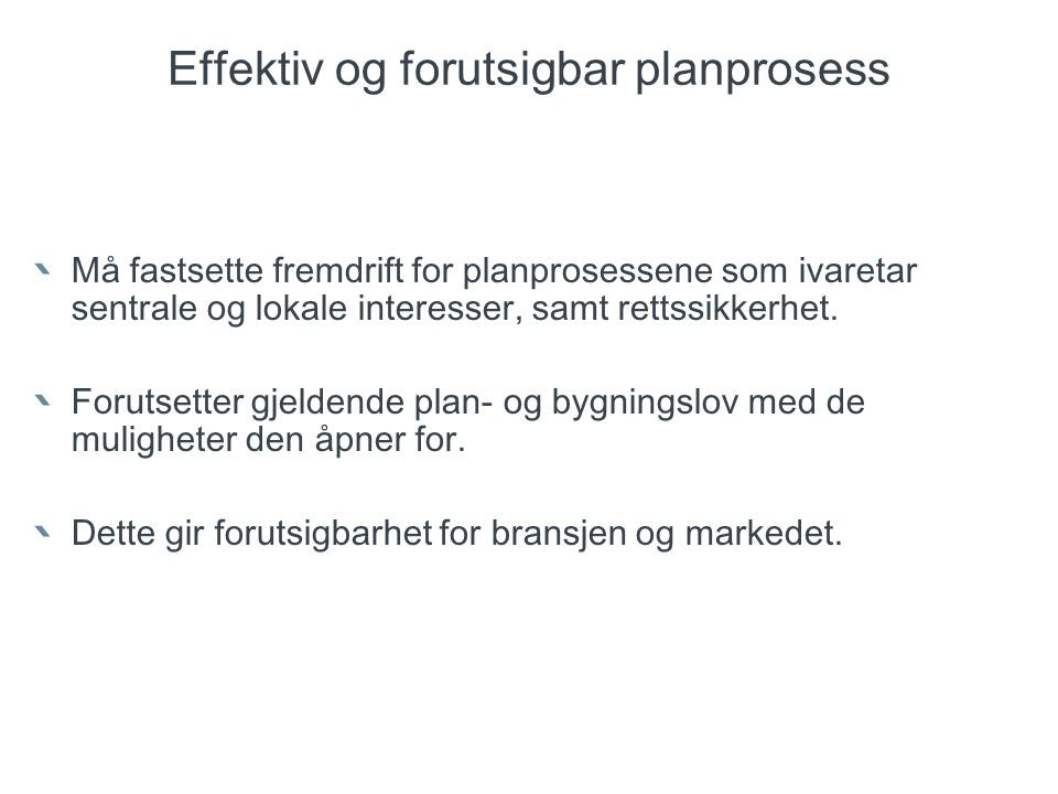 Effektiv og forutsigbar planprosess