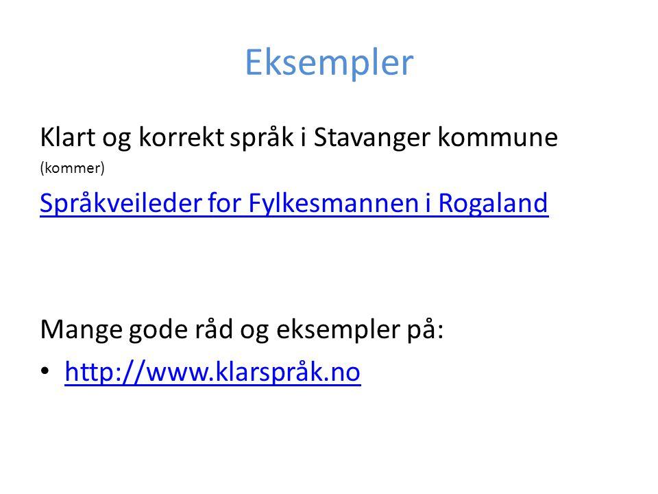 Eksempler Klart og korrekt språk i Stavanger kommune