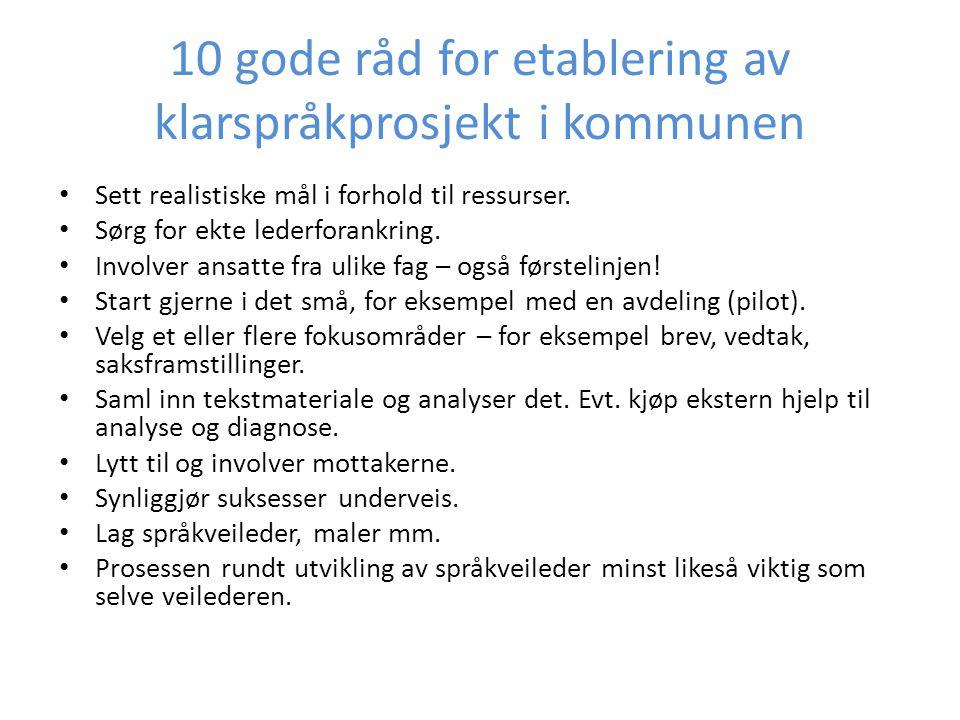 10 gode råd for etablering av klarspråkprosjekt i kommunen