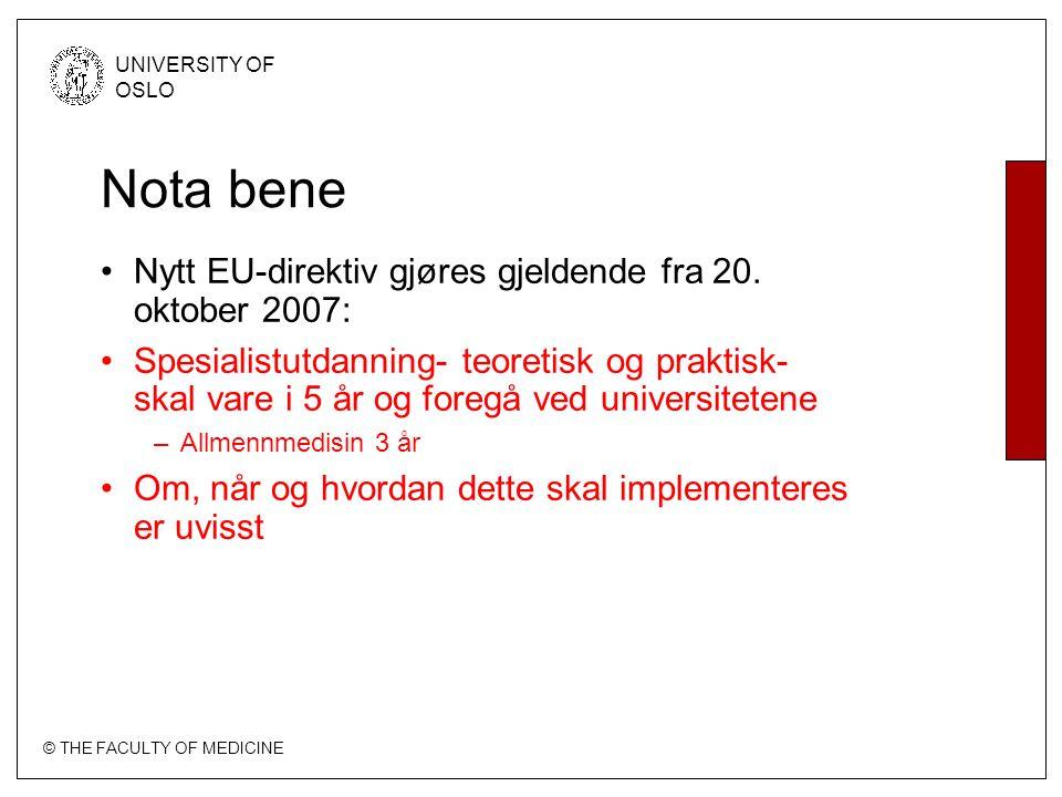 Nota bene Nytt EU-direktiv gjøres gjeldende fra 20. oktober 2007:
