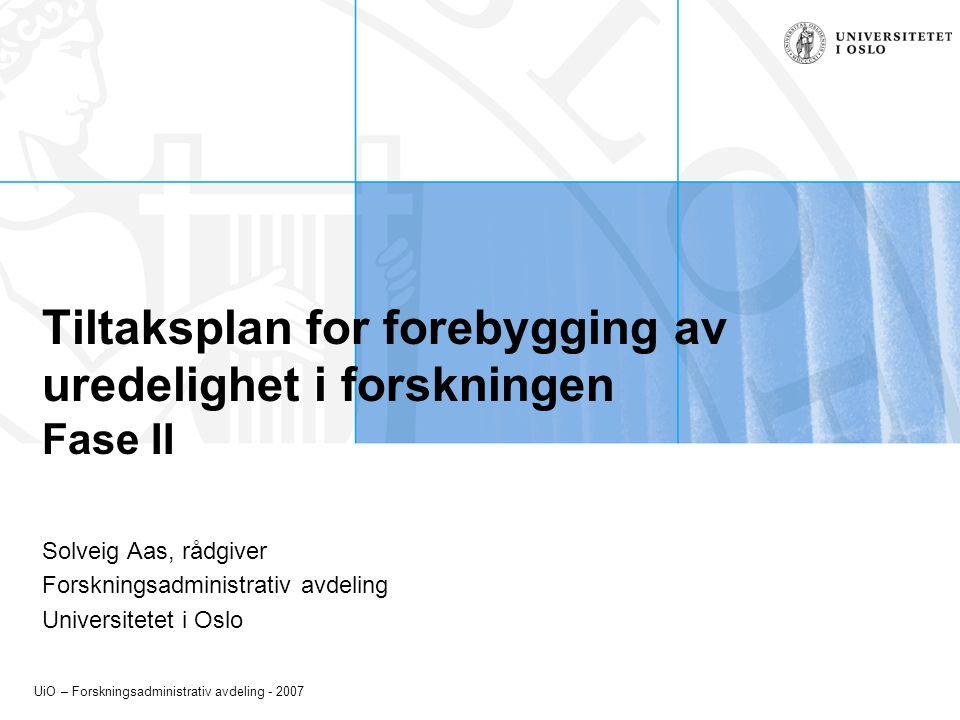 Tiltaksplan for forebygging av uredelighet i forskningen Fase II
