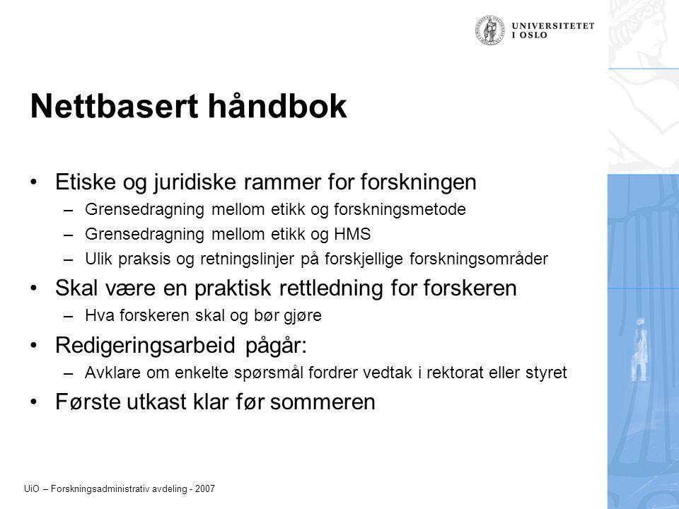 Nettbasert håndbok Etiske og juridiske rammer for forskningen