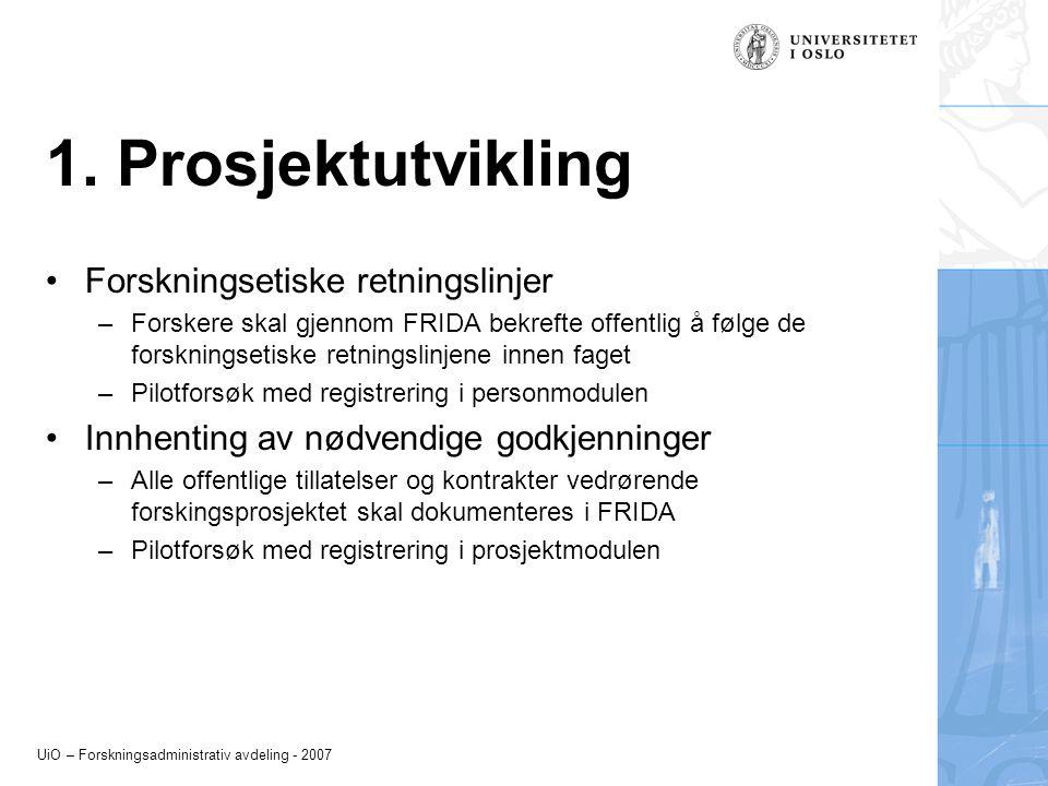 1. Prosjektutvikling Forskningsetiske retningslinjer