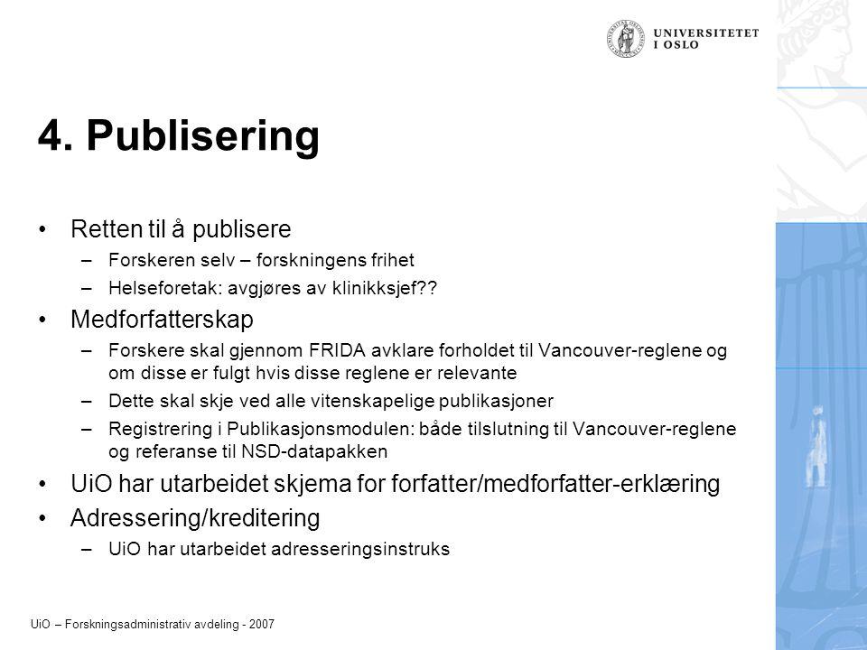 4. Publisering Retten til å publisere Medforfatterskap