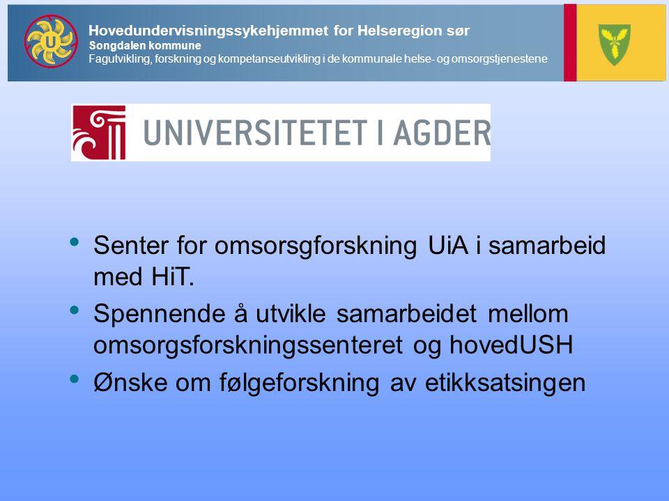 Senter for omsorsgforskning UiA i samarbeid med HiT.