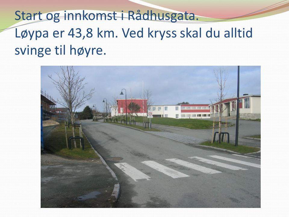 Start og innkomst i Rådhusgata. Løypa er 43,8 km