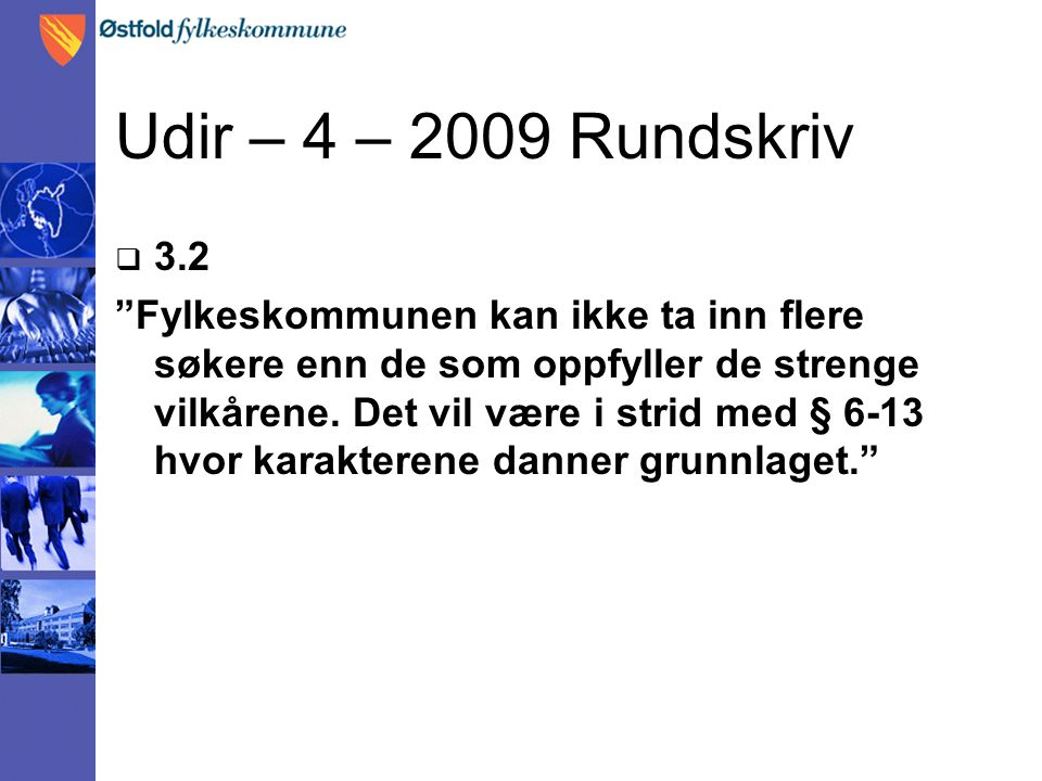 Udir – 4 – 2009 Rundskriv 3.2.