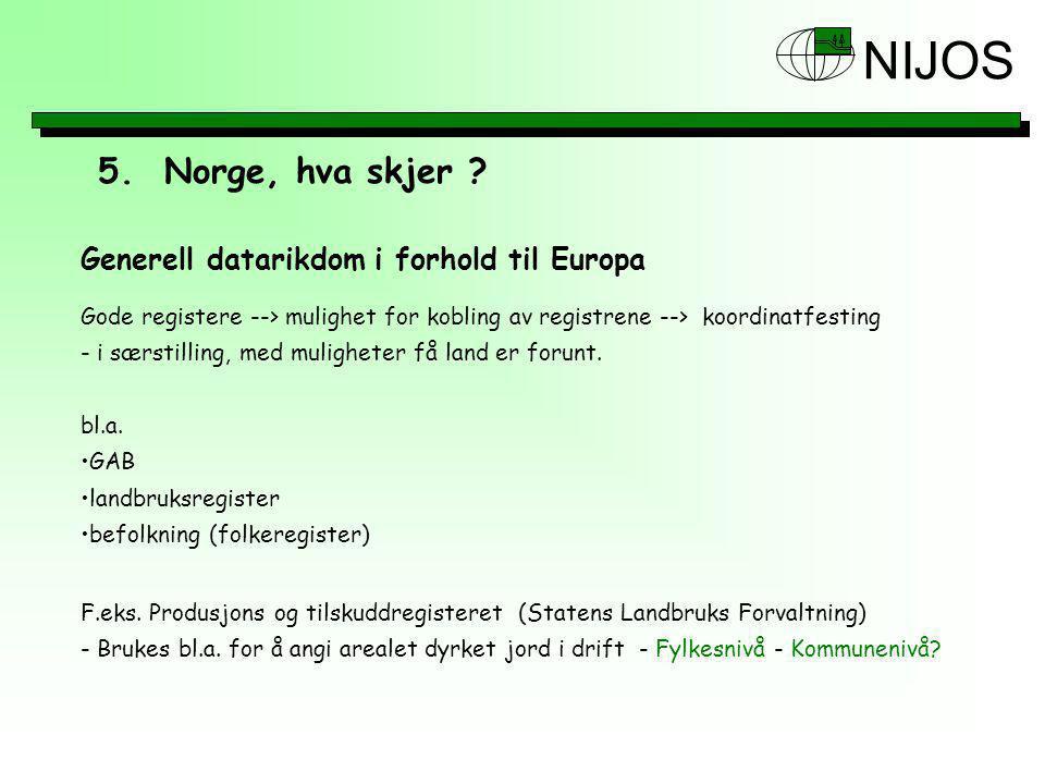 5. Norge, hva skjer Generell datarikdom i forhold til Europa