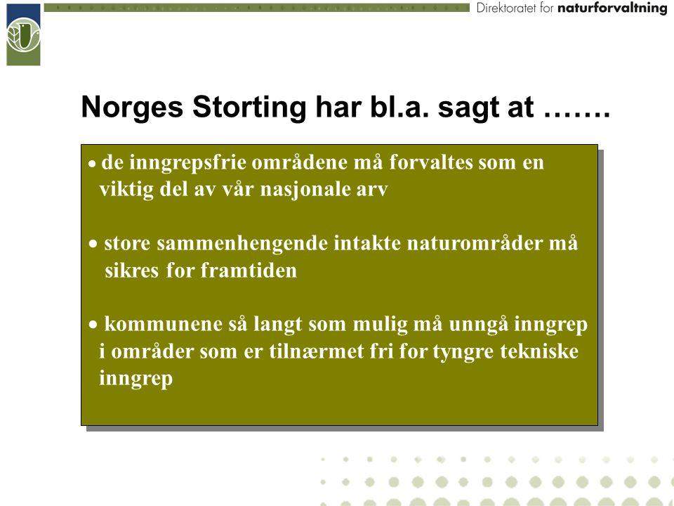 Norges Storting har bl.a. sagt at …….