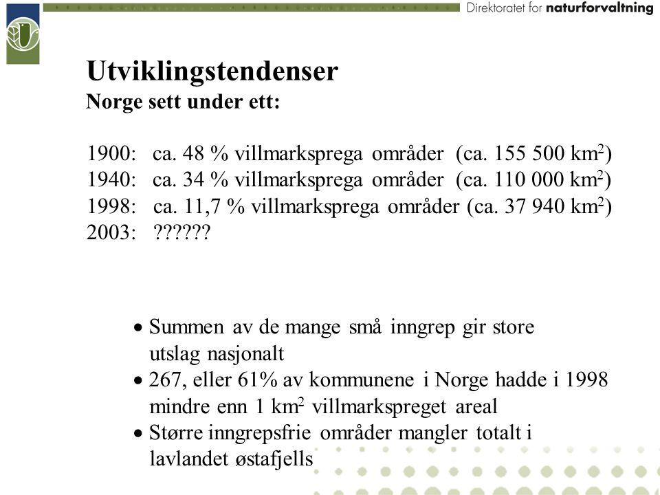 Utviklingstendenser Norge sett under ett: