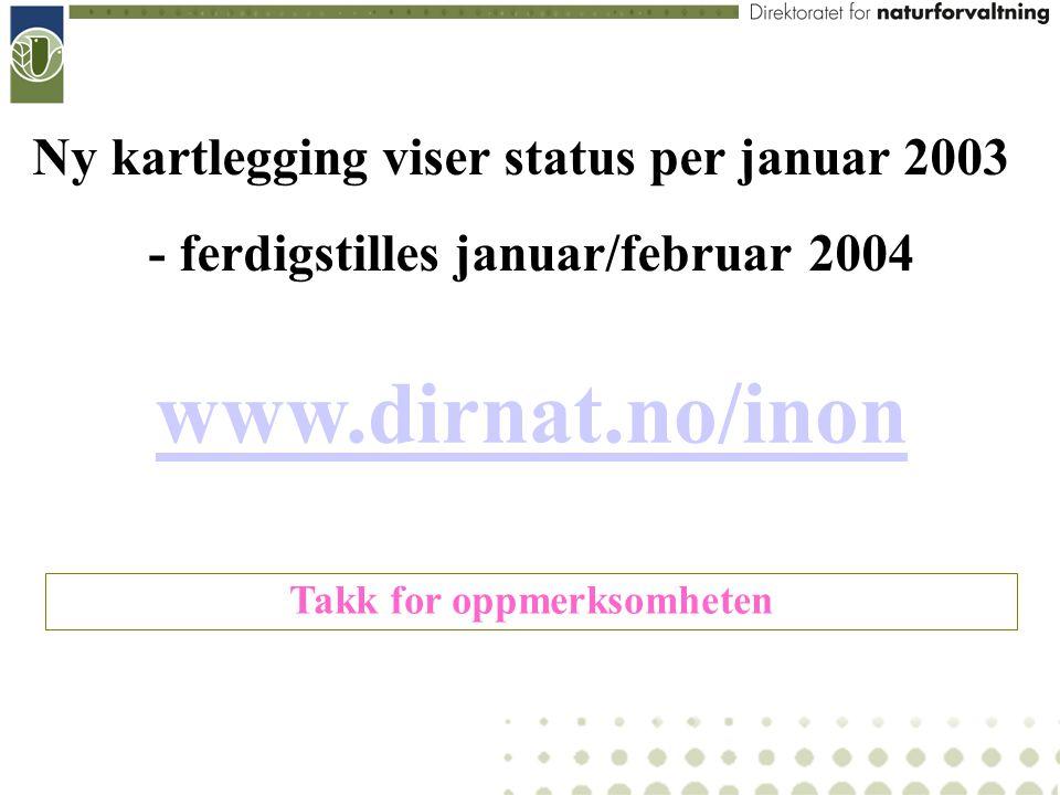 - ferdigstilles januar/februar 2004 Takk for oppmerksomheten