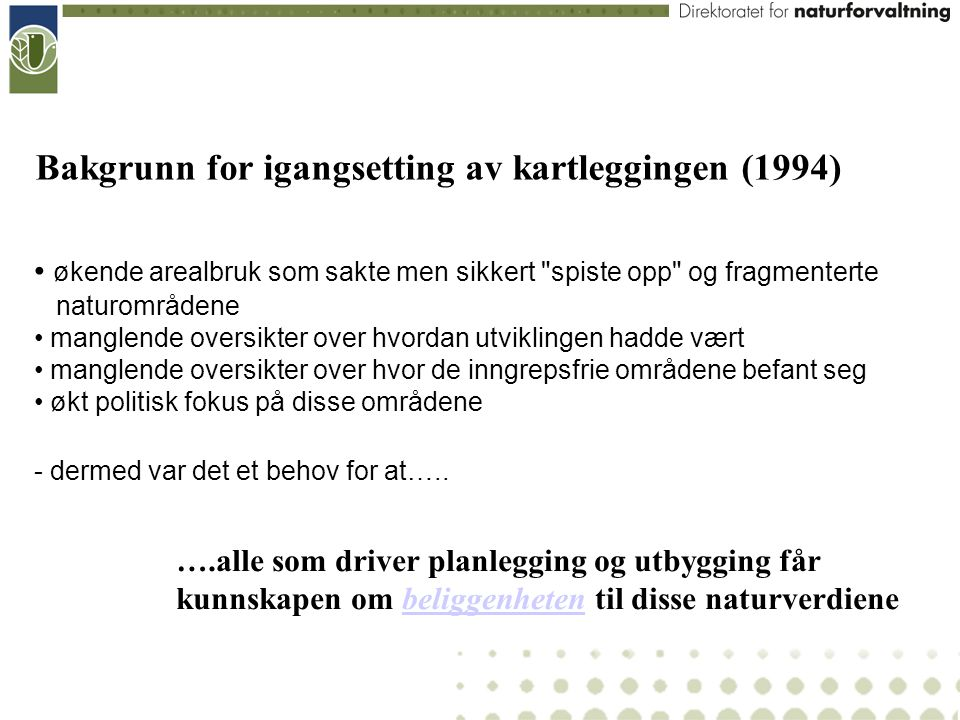 Bakgrunn for igangsetting av kartleggingen (1994)
