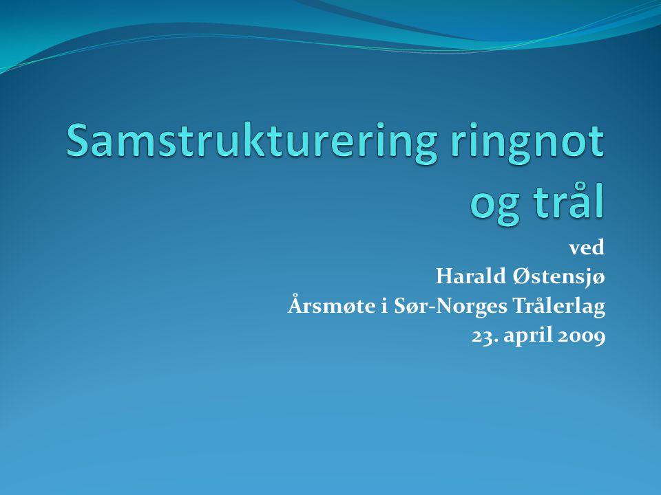 Samstrukturering ringnot og trål