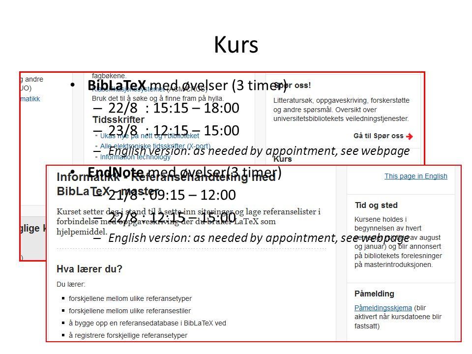 Kurs BibLaTeX med øvelser (3 timer) 22/8 : 15:15 – 18:00