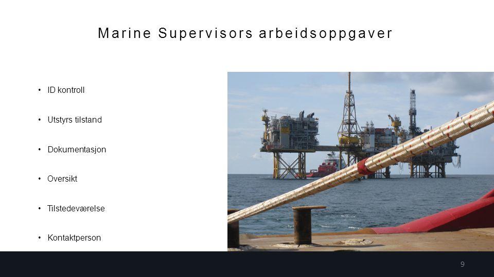 Marine Supervisors arbeidsoppgaver