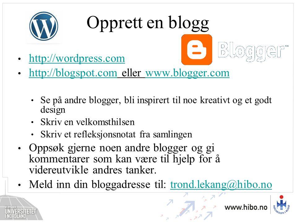 Opprett en blogg http://wordpress.com