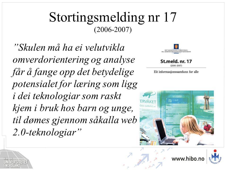 Stortingsmelding nr 17 (2006-2007)