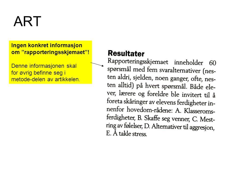 ART Ingen konkret informasjon om rapporteringsskjemaet !
