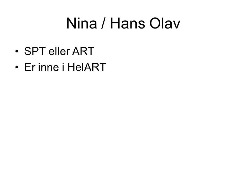Nina / Hans Olav SPT eller ART Er inne i HelART