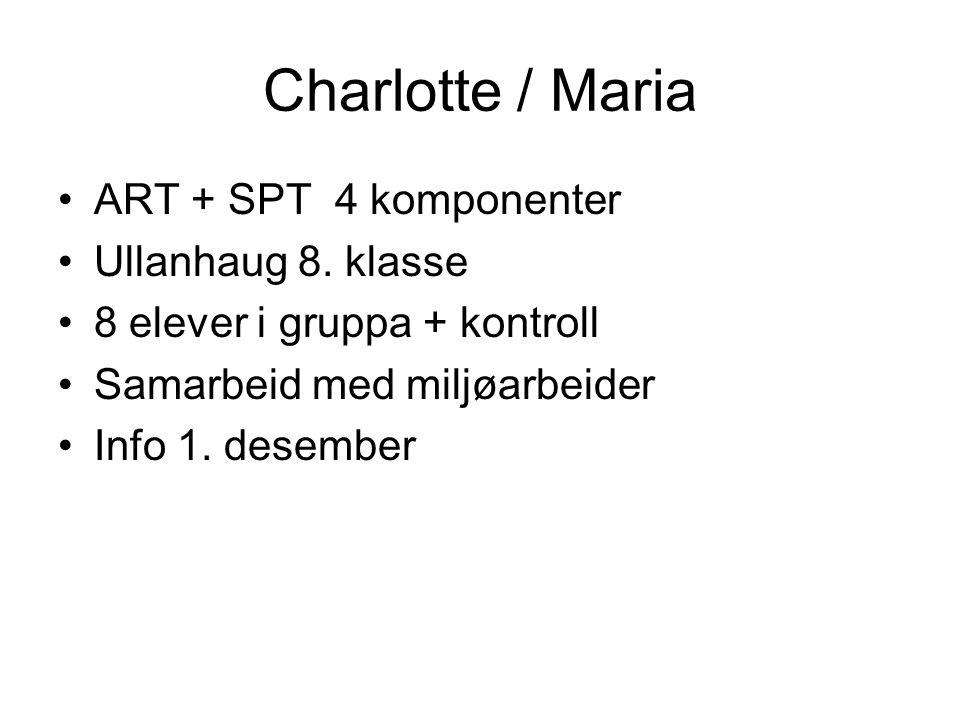 Charlotte / Maria ART + SPT 4 komponenter Ullanhaug 8. klasse