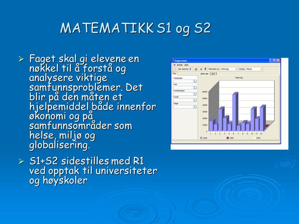 MATEMATIKK S1 og S2