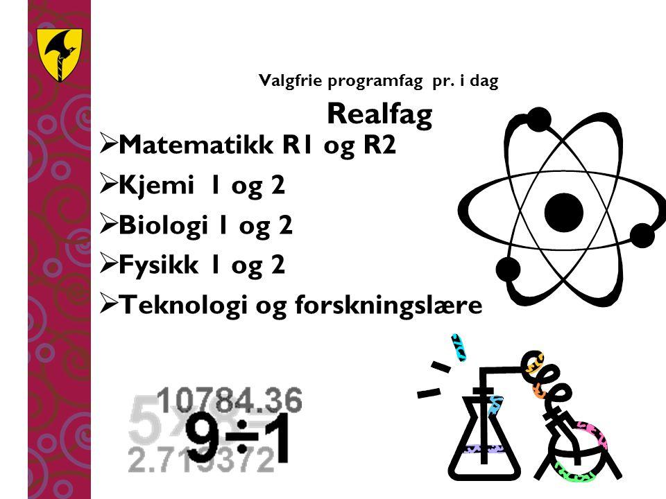 Valgfrie programfag pr. i dag Realfag