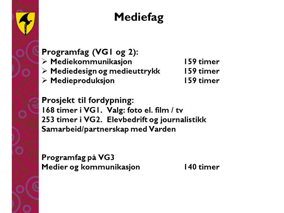Mediefag Programfag (VG1 og 2): Prosjekt til fordypning: