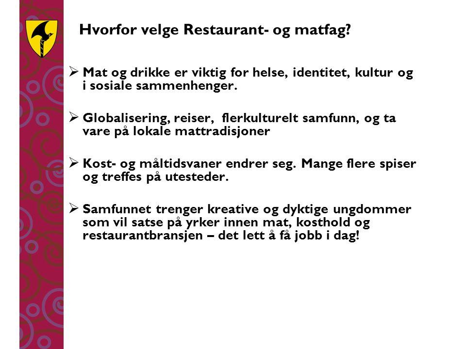 Hvorfor velge Restaurant- og matfag